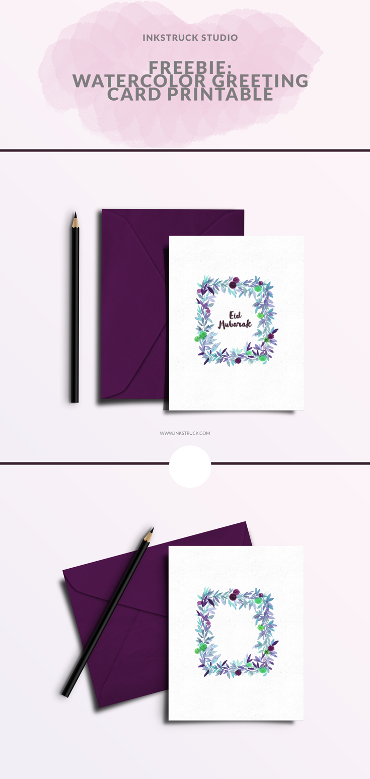 Download a free watercolor greeting card for any occasion or festival.This post also includes an exclusive Eid greeting card printable as well done by Zakkiya Hamza of Inkstruck Studio.