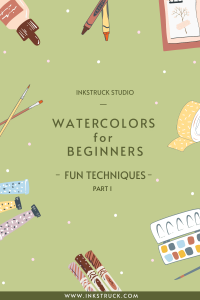 Watercolor techniques that are so much fun, you'll love to try them out by Zakkiya Hamza of Inkstruck Studio