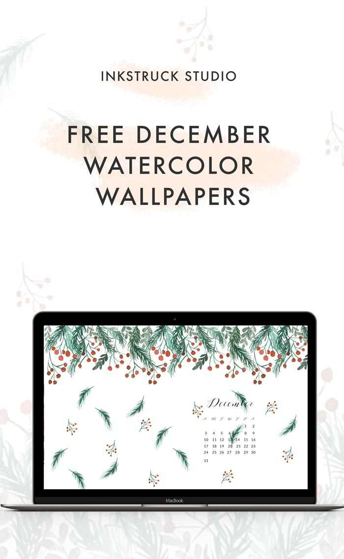 Download free December watercolor wallpapers over at the blog now. Also available with and without dates for phones and desktops - Inkstruck Studio