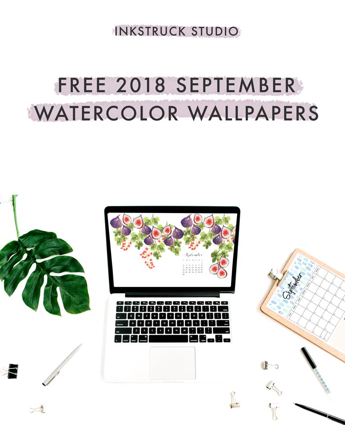 Grab my free 2018 September watercolor wallpapers on the blog now with both dated and undated versions for phones and desktops. - Inkstruck Studio