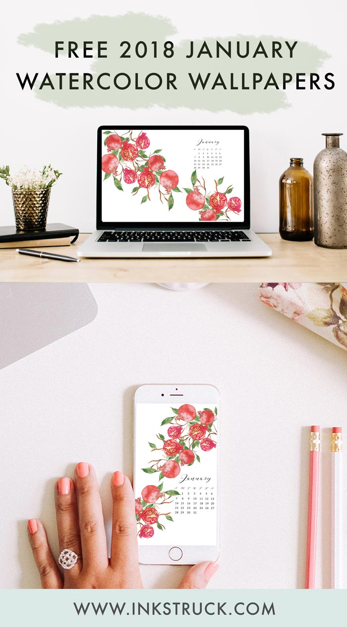 Get hold of my free 2018 January watercolor wallpapers from this blog post. They're available undated as well - Inkstruck Studio