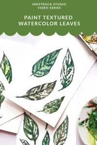 Learn to paint textured watercolor leaves from this easy to follow video by Zakkiya Hamza of Inkstruck Studio